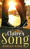 Claire's Song by Ashley  King