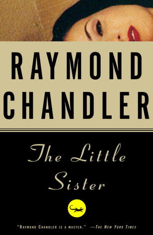 The Little Sister by Raymond Chandler