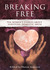 Breaking Free: Ten Women's ...