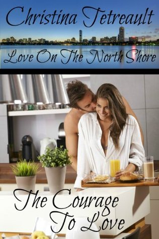 The Courage To Love Love On The North Shore