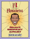 A is for Antichrist: Obama's Conspiracy Alphabet