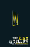 The King in Yellow (CCLaP Victoriana Series)