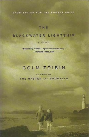 The Blackwater Lightship by Colm Tóibín