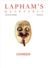 Lapham's Quarterly: Comedy