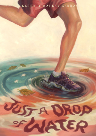 Just a Drop of Water by Kerry O'Malley Cerra