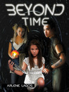 Beyond Time (Book #3)