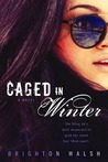 Caged in Winter (Caged in Winter #1)