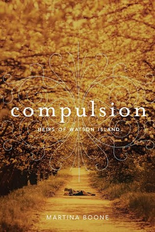 Compulsion by Martina Boone