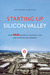 Starting Up Silicon Valley by Katherine Maxfield