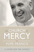 The Church of Mercy by Pope Francis