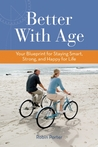 Better With Age by Robin Porter