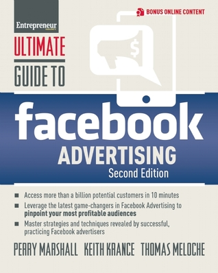 Ultimate Guide to Facebook Advertising, 2nd Edition