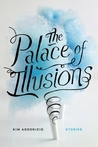 The Palace of Illusions: Stories