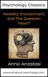 """Psychology Classics: Heredity, Environment, and The Question """"How?"""""""