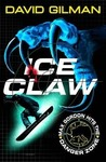 Ice Claw (Danger Zone, #2)