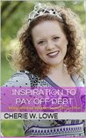 Inspiration to Pay Off Debt: 30 Days of Encouragement from the Queen of Free