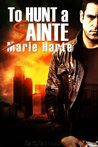 To Hunt a Sainte (Westlake Enterprises, #1)