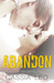 Abandon (Shattered Hearts, #3.5)