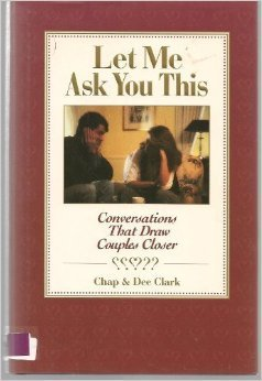 Let Me Ask You This: Conversations That Draw Couples Closer