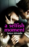 A Selfish Moment