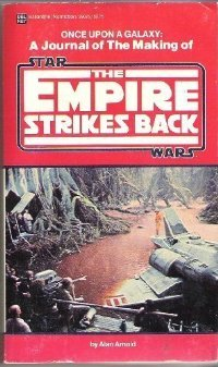 Find Once Upon a Galaxy: A Journal of the Making of Star Wars: The Empire Strikes Back FB2 by Alan Arnold
