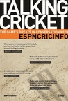 Talking Cricket: The Game's Greats in Conversation with ESPNCRICINFO