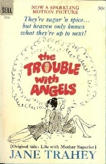 The Trouble with Angels by Jane Trahey