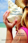 The Sign for Drowning by Rachel Stolzman