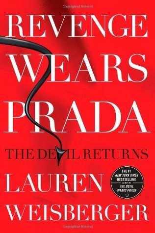Revenge Wears Prada: The Devil Returns (The Devil Wears Prada, #2)
