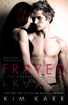 Frayed (Connections, #4)