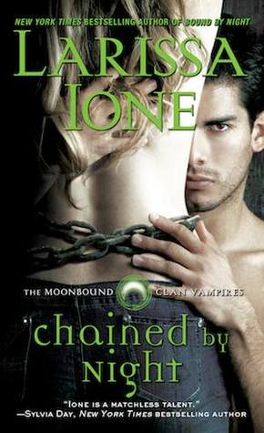 Chained by Night (MoonBound Clan Vampire, #2)