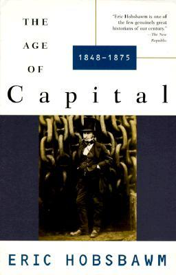The Age of Capital by Eric J. Hobsbawm