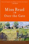 Over the Gate (Fairacre, #5)