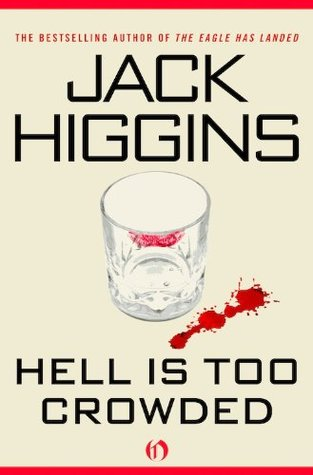 Hell Is Too Crowded Jack Higgins