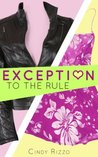 Exception to the Rule