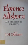 Florence Allshorn and the Story of St Julian's