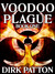 Voodoo Plague (Voodoo Plague, #1)