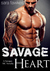 Savage Heart (Savages MC, #...