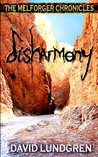 Disharmony (The Melforger Chronicles)