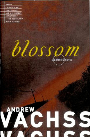 Blossom by Andrew Vachss