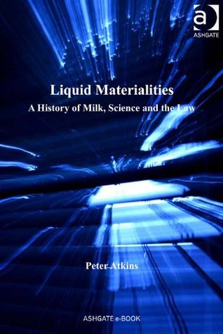 Liquid Materialities (Critical Food Studies)