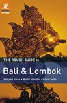 The Rough Guide to Bali & Lombok (Rough Guide to...)