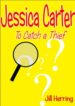 Jessica Carter: To Catch a Thief Jill Herring
