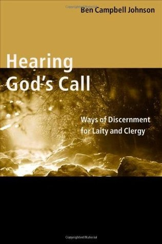 Hearing God's Call by Ben Campbell Johnson