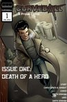 Curveball Issue One: Death Of A Hero
