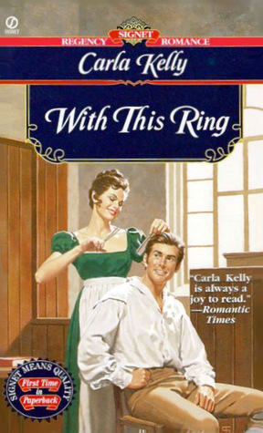 With This Ring by Carla    Kelly