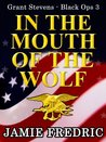 In the Mouth of the Wolf (Grant Stevens, #3)