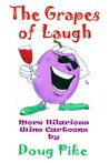 The Grapes of Laugh