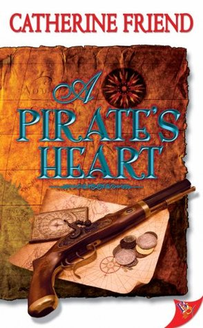 Read A Pirate's Heart by Catherine Friend PDF