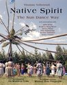 Native Spirit: The Sun Dance Way (Treasures of the World's Religions)